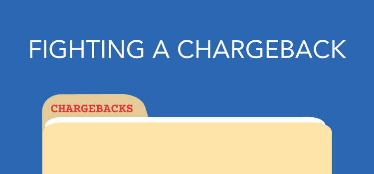 How to fight a chargeback